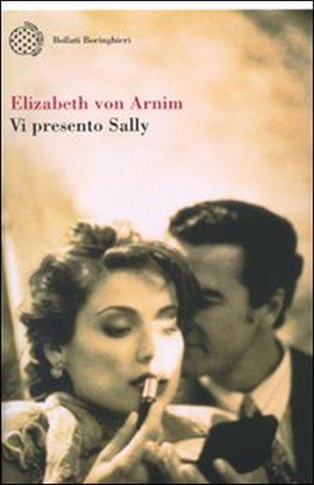 Vi presento Sally - Arnim, Elizabeth von