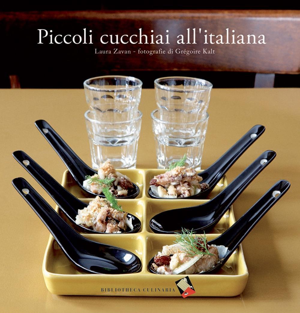 Piccoli cucchiai all'italiana - Zavan, Laura