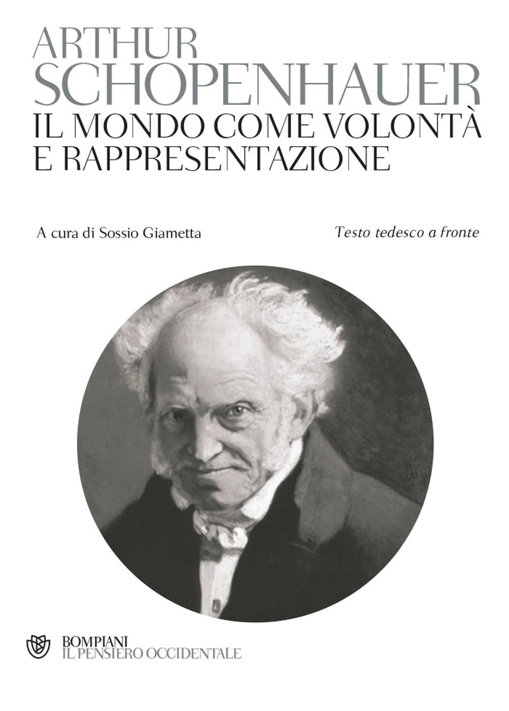 Il mondo come volontà e rappresentazione - Schopenhauer, Arthur