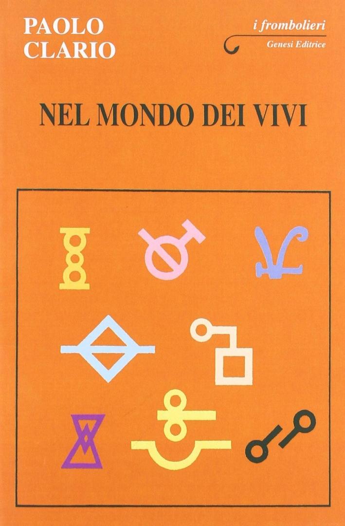Nel mondo dei vivi - Clario, Paolo
