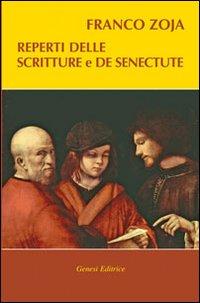 Reperti delle scritture e De Senectute - Zoja, Franco