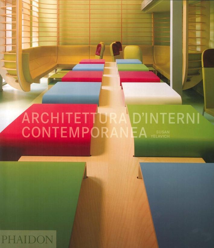 Architettura d'Interni Contemporanea - Yelavich, Susan
