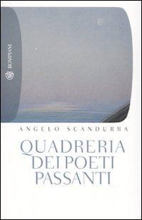 Quadreria dei Poeti Passanti - Scandurra, Angelo