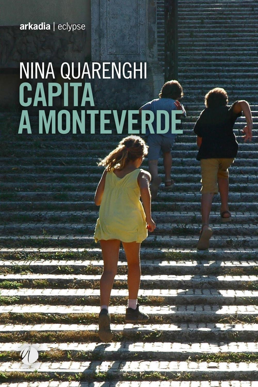 Capita a Monteverde - Nina Quarenghi