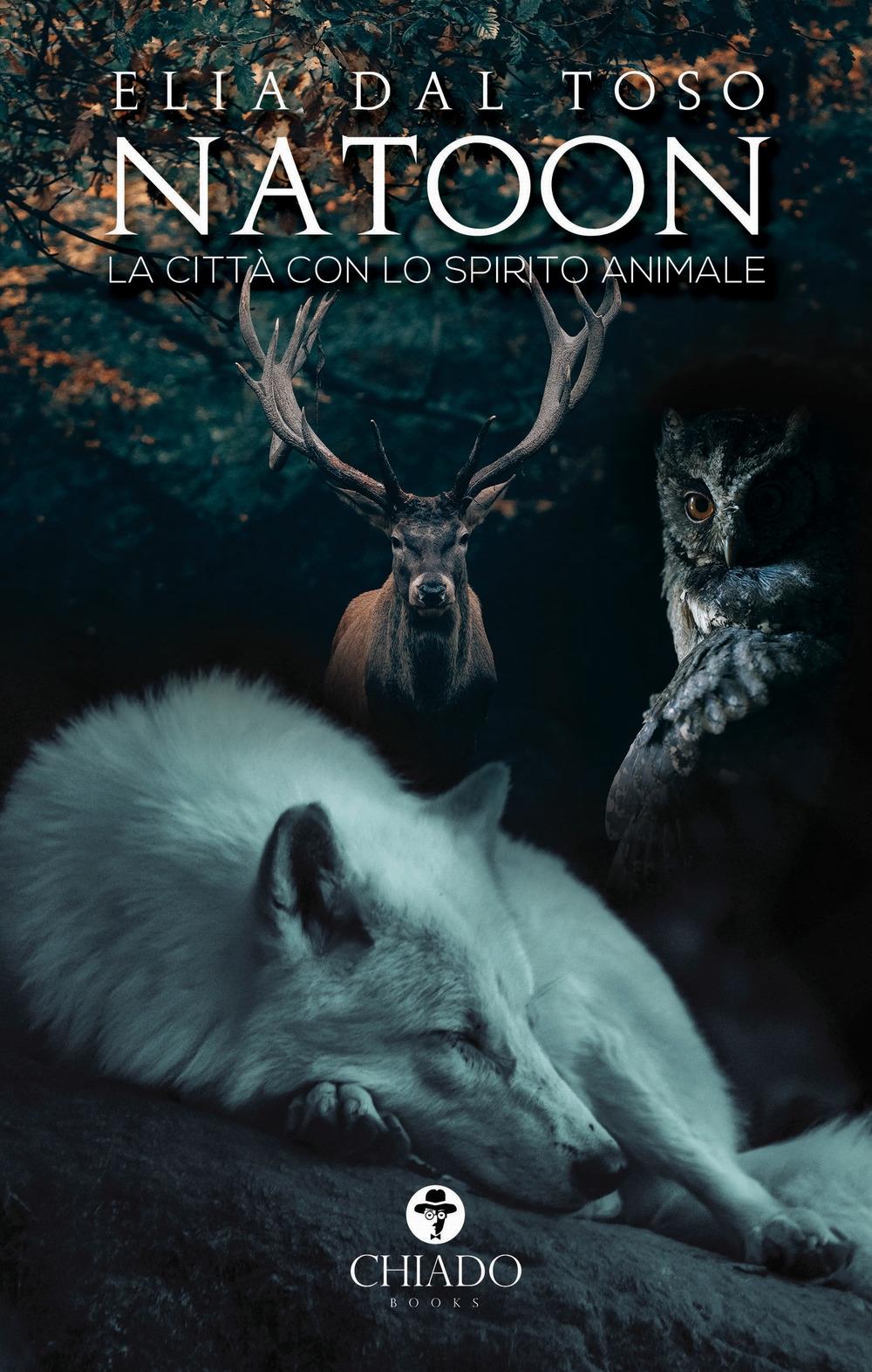 Natoon. La città con lo spirito animale.