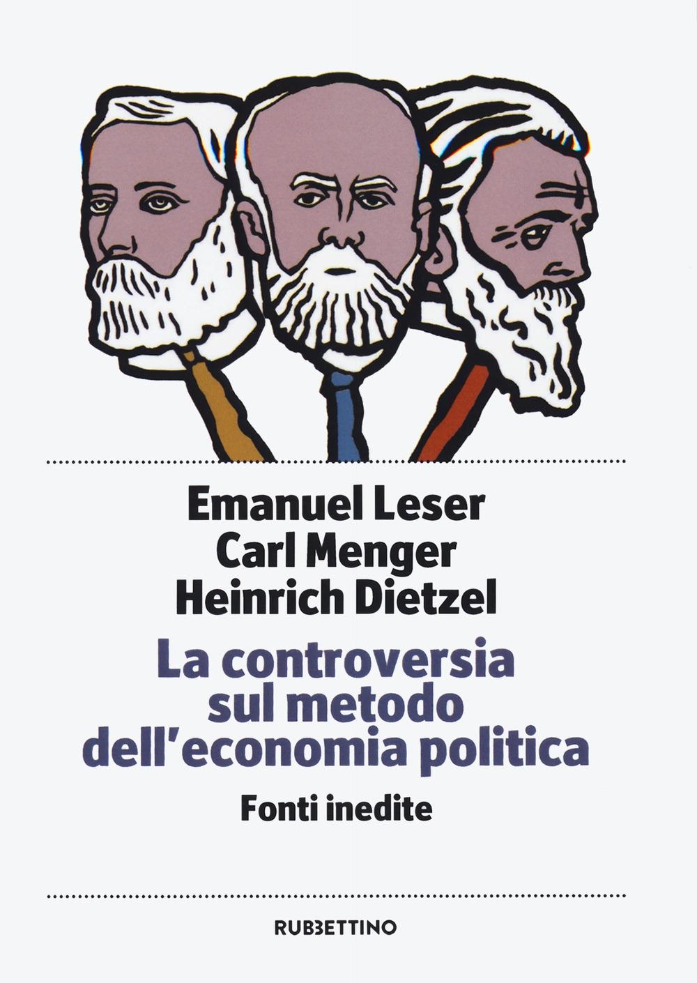 La controversia sul metodo dell'economia politica - Menger Carl; Leser