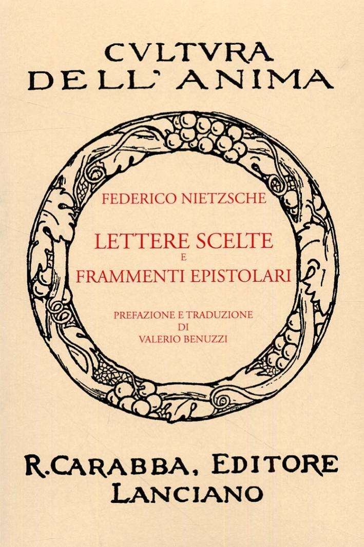 Lettere Scelte e Frammenti Epistolari. - Nietzsche, Friedrich