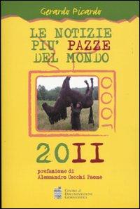Le notizie più pazze del mondo 2011.: Picardo, Gerardo