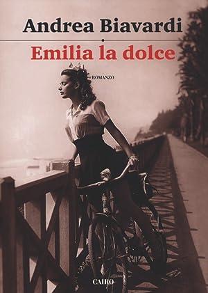 Emilia la Dolce.: Biavardi, Andrea
