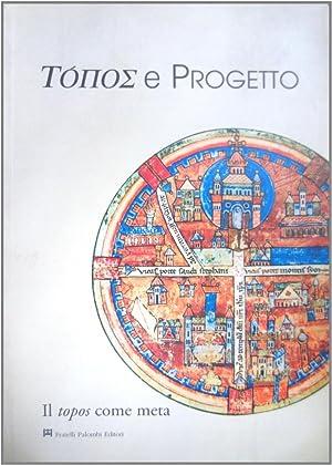 Topos e Progetto. La Risignificazione.: aa.vv.