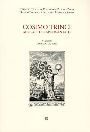 Cosimo Trinci, agricoltore sperimentato.