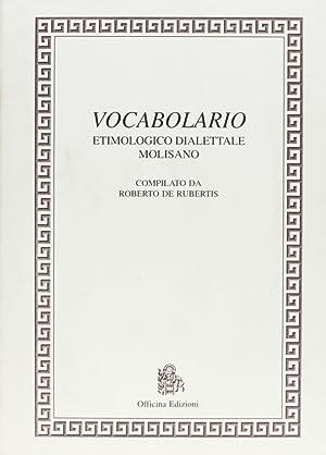 Vocabolario etimologico dialettale molisano.: De, Rubertis, Roberto