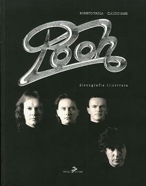 Pooh. Discografia mondiale illustrata.: Pirola, Roberto Sassi, Claudio