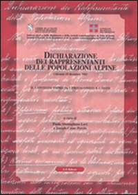 Dichiarazione dei rappresentanti delle popolazioni alpine. Il contesto storico, i protagonisti e i ...