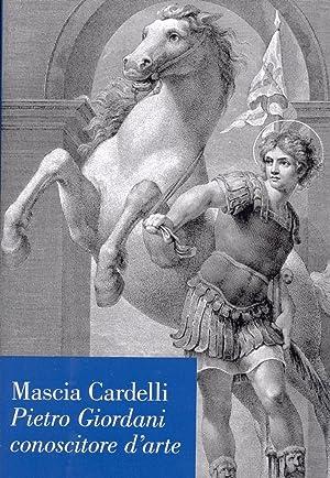 Pietro Giordani Conoscitore d'Arte.: Cardelli, Mascia