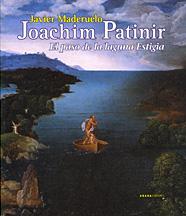 Joachim Patinir. El paso de la laguna Estigia.: Javier Maderuelo