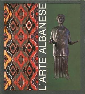 L'Arte Albanese nei Secoli.