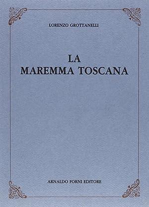 La Maremma Toscana.: Grottanelli, Lorenzo