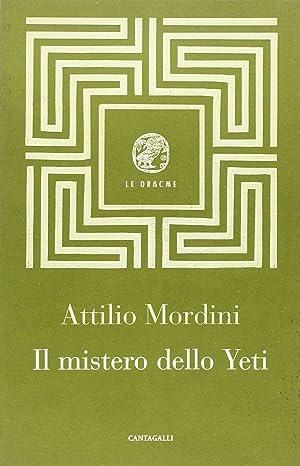 Il mistero dello Yeti.: Mordini, Attilio