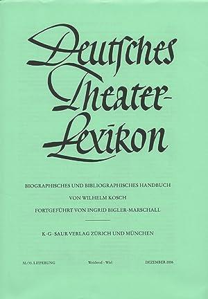 Deutches Theater-Lexicon. Biographisches und bibliographisches handbuch. 32/33. Lieferung. ...
