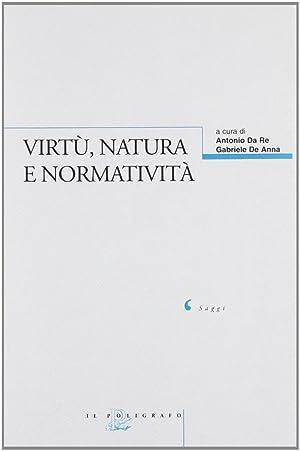Virtù, natura e normatività.