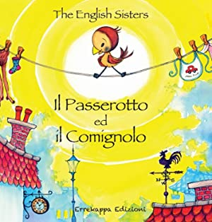 Il Passerotto ed il Comignolo.: The English Sisters