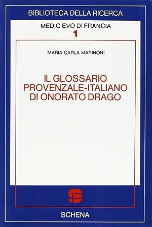 Il glossario provenzale-italiano di Onorato Drago.: Marinoni, M Carla