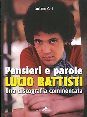 Pensieri e Parole. Lucio Battisti. una Discografia: Ceri, Luciano
