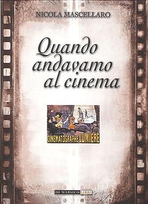 Quando Andavamo al Cinema.: Mascellaro, Michele