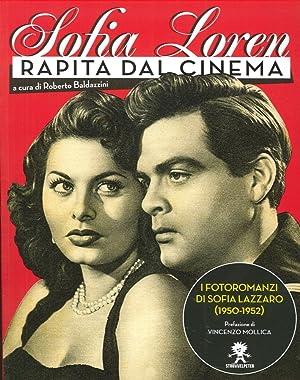 "Sofia Loren. ""Rapita dal Cinema""."