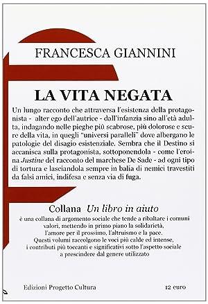 La vita negata.: Giannini, Francesca