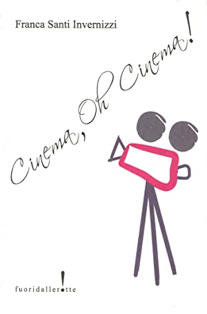 Cinema, oh, cinema!: Santi Invernizzi, Franca