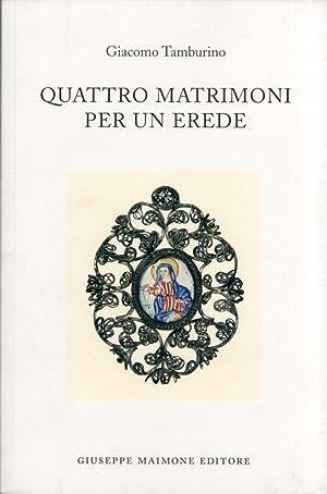 Quattro matrimoni per un erede.: Tamburino, Giacomo