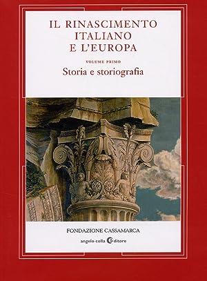 Il Rinascimento Italiano e l'Europa. I. Storia