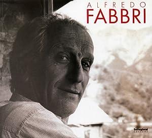 Alfredo Fabbri. Una Vita nella Pittura.: Micieli, Nicola