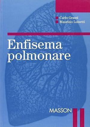 Enfisema polmonare.: Grassi, Carlo Luisetti, Maurizio