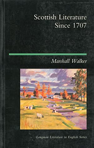 Scottish Literature since 1707.: Walker, Marshall