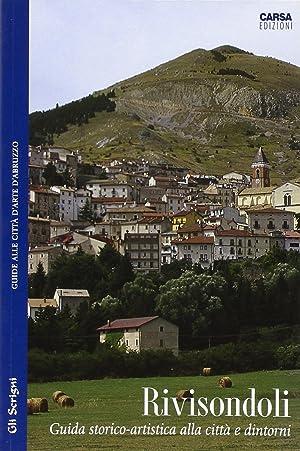 Rivisondoli. Guida storico-artistica alla città e dintorni.: aa.vv.
