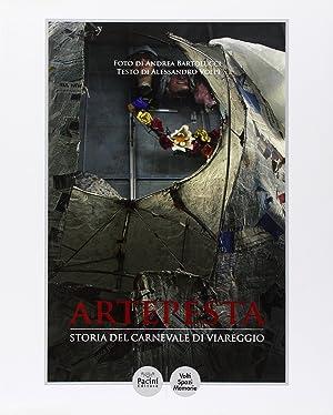 Artepesta. Storia del Carnevale di Viareggio.: Volpi, Alessandro