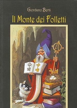Il monte dei folletti.: Berti, Giordano