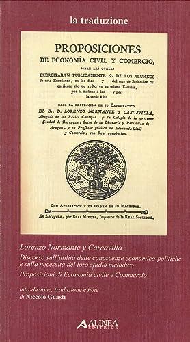 Lorenzo Normante Y Carcavilla. Discorso sull'Utilità delle Conoscenze ...