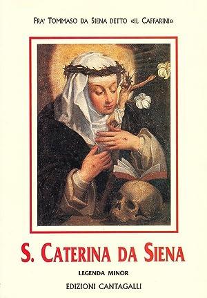 Santa Caterina Da Siena (Legenda Minor).: Tommaso da Siena