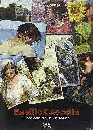 Basilio Cascella. Catalogo delle cartoline.: Basilio Cascella