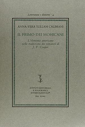 Il primo dei Mohicani. L'elemento americano nelle traduzioni dei romanzi di J. F. Copper.: ...
