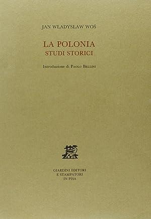 La Polonia. Studi storici.: Wos, Jan W