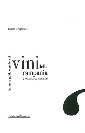 La nuova guida completa ai vini della Campania. 240 aziende, 1500 etichette.: Pignataro, Luciano