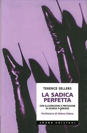 La sadica perfetta.: Sellers, Terence