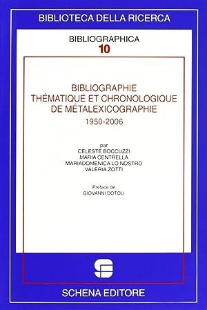 Bibliographie thèmatique et chronologique de metalexicographie, 1950-2006.: aa.vv.