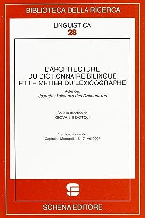 L'architecture du dictionnaire bilingue et le métier du lexicographe.: aa.vv.