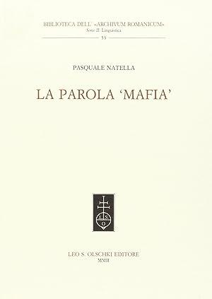 "La parola ""mafia"".: Natella, Pasquale"
